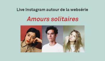 Live Instagram Amours solitaires